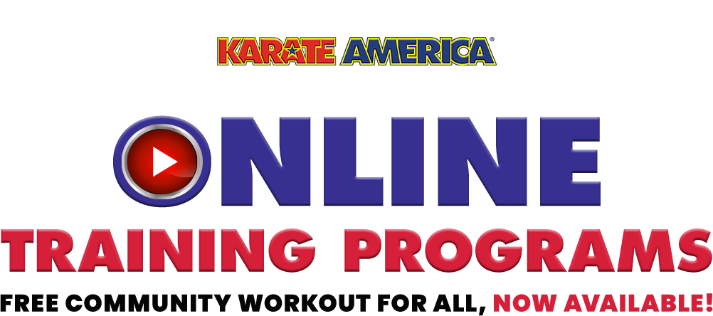 KARATE AMERICA ONLINE TRAINING PROGRAM - Free Community workout for all, NOW AVIALABLE!